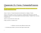 AFM 371 Lecture Notes - Foreign Exchange Spot, Foreign Exchange Risk, Forward Market