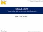 EECS 280 Study Guide - Final Guide: Master Sergeant, Melting Point, Standard Streams
