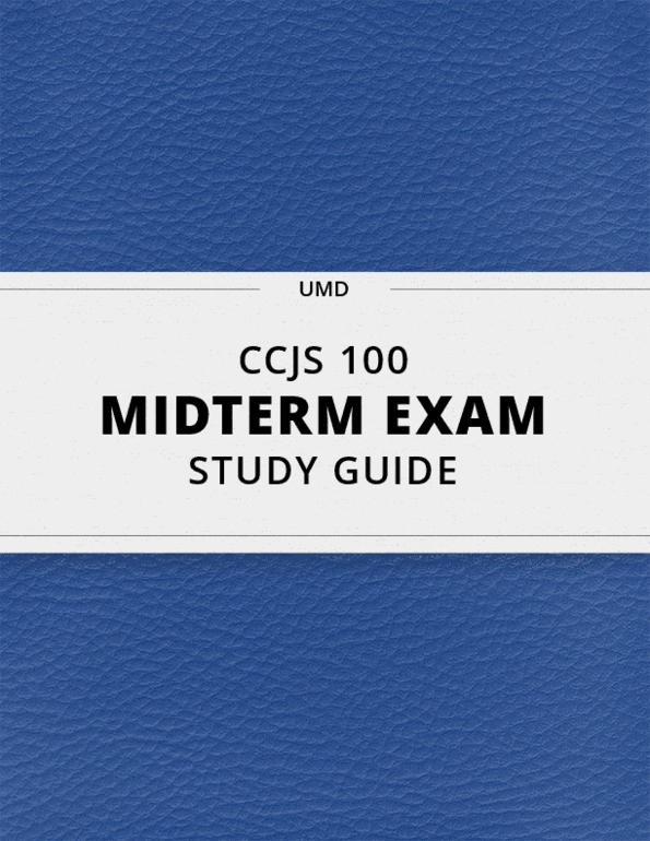 CCJS 100] - Midterm Exam Guide - Comprehensive Notes for the