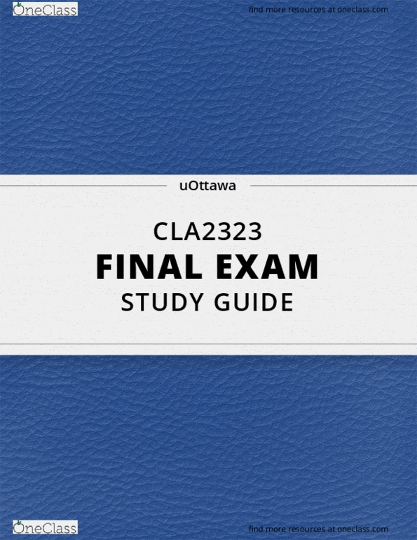 CLA2323] - Final Exam Guide - Comprehensive Notes for the