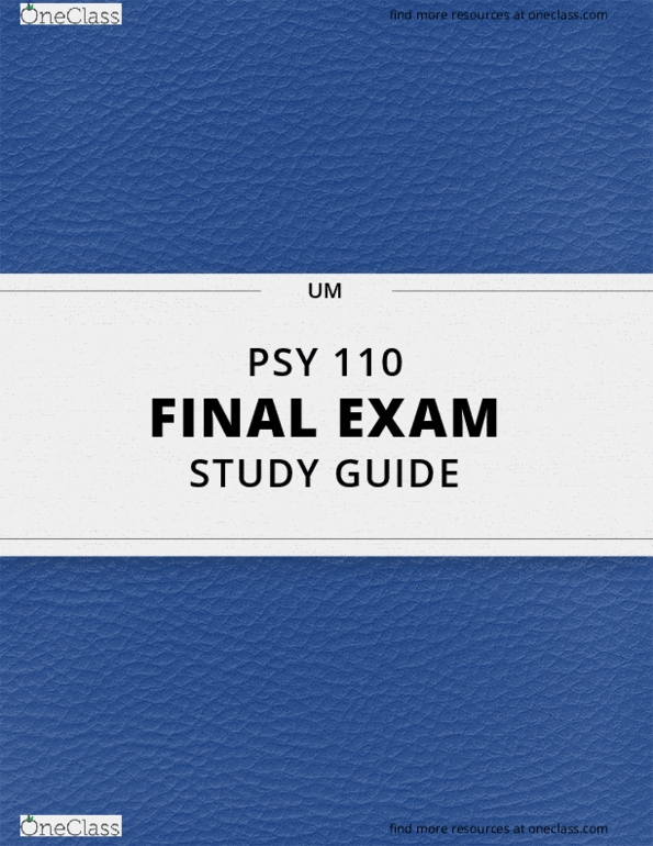 PSY 110] - Final Exam Guide - Everything you need to know