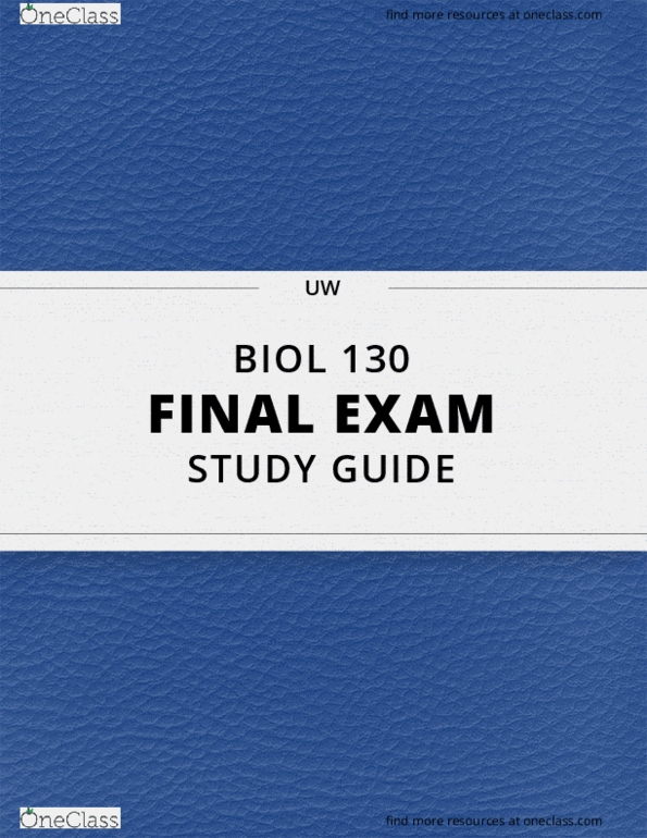 BIOL 130- Final Exam Guide - Comprehensive Notes for the exam ( 87 pages  long!)