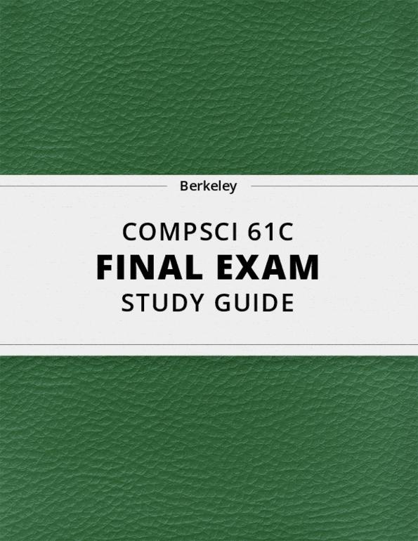 COMPSCI 61C] - Final Exam Guide - Comprehensive Notes fot