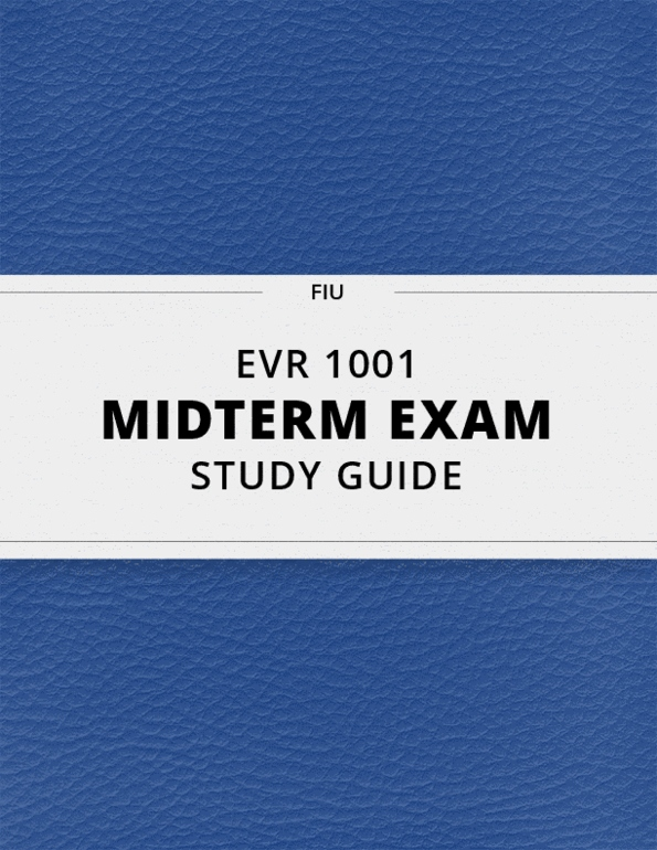 EVR 1001- Final Exam Guide - Comprehensive Notes for the exam ( 125 pages  long!)