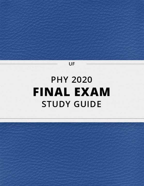 PHY 2020- Final Exam Guide - Comprehensive Notes for the exam ( 31