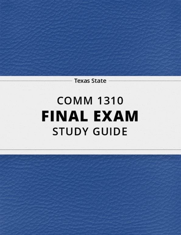 COMM 1310- Final Exam Guide - Comprehensive Notes for the exam ( 27 pages  long!)