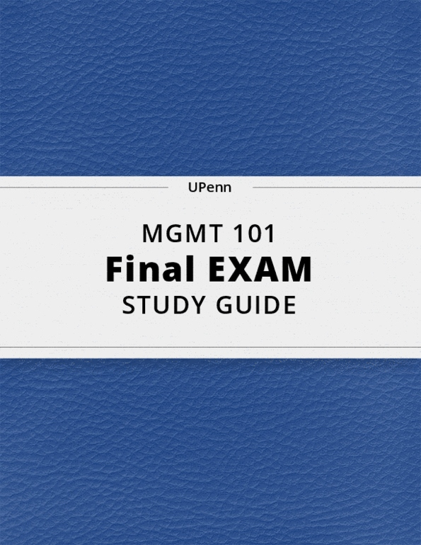 MGMT 101- Final Exam Guide - Comprehensive Notes for the exam ( 53 pages  long!)