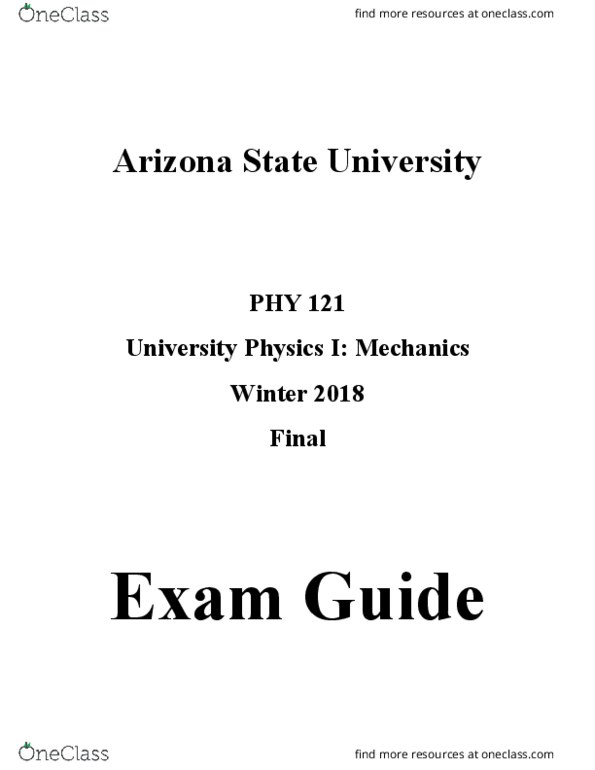 PHY 121 Study Guide - Final Guide: Propagation Constant, Net Force, Simple  Harmonic Motion
