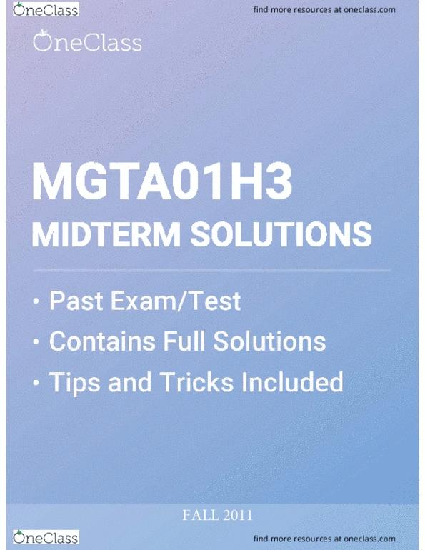 0ddae10e64940 MGTA01H3 Exam Solution - Fall 2018