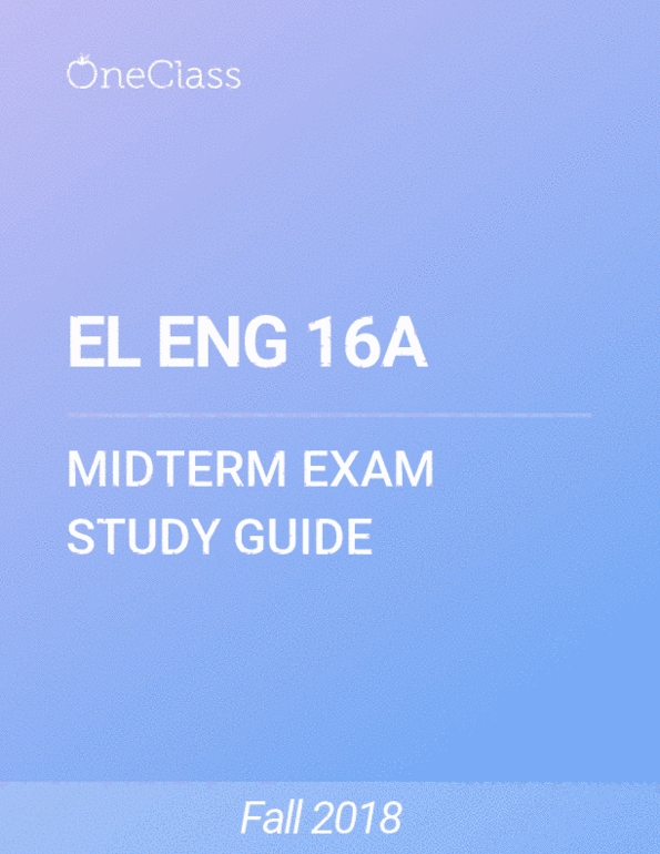 EL ENG 16A Study Guide - Fall 2018, Comprehensive Midterm Notes -