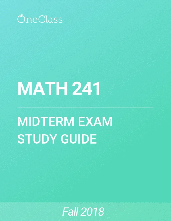 All Educational Materials for MATH 241 at University of
