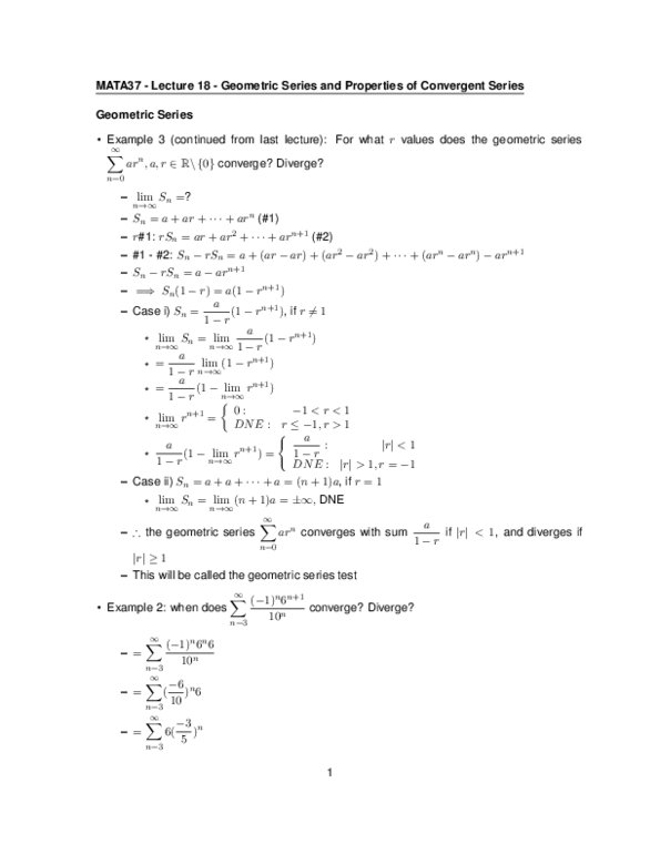 MATA37 Lecture 18: Geometric Series and Properties of Convergent Series
